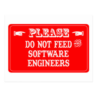 Do Not Feed The Software Engineers Postcard