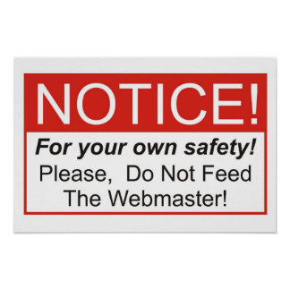 Do Not Feed The Webmasters! Poster