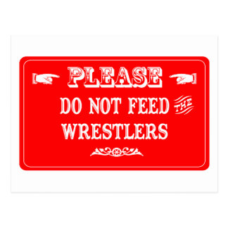 Do Not Feed The Wrestlers Postcard