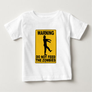 Do Not Feed the Zombies Baby T-Shirt