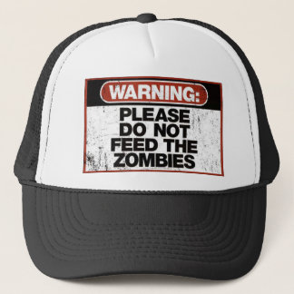 Do not Feed the Zombies T-shirts Trucker Hat