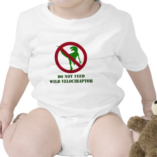 Do Not Feed Wild Velociraptor Bodysuit