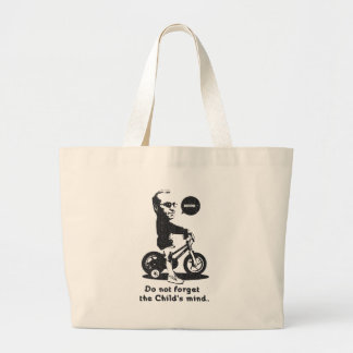 Do not forget the Child's mind. Large Tote Bag