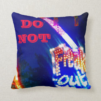 Do Not Freak Out Carnival Ride Fun Art Photo Throw Pillow