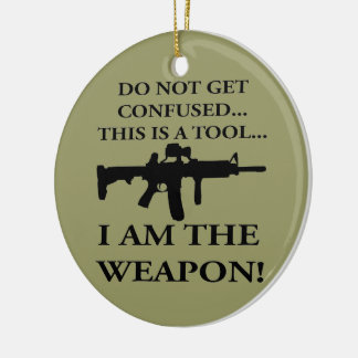 Do Not Get Confused This Rifle Is A Tool I Am The Double-Sided Ceramic Round Christmas Ornament