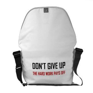 Do Not Give Up Hard Work Pays Off Messenger Bag
