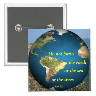 Do Not Harm The Earth (pin)