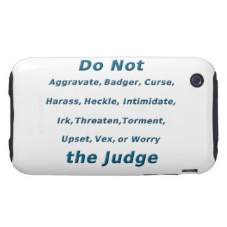 Do Not Irk the Judge Tough iPhone 3 Covers