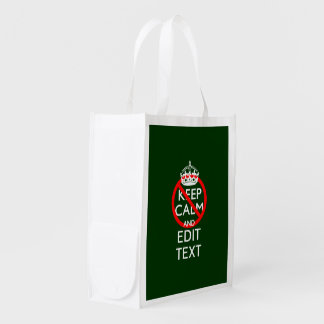 Do Not Keep Calm and Your Text on Green Grocery Bag