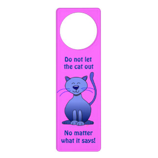 Do Not Let the Cat Out Cartoon Cat Pink Door Sign