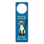 Do Not Let the Cat Out Funny Siamese Cat Door Sign Door Knob Hanger