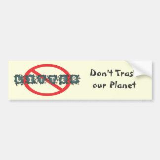 Do Not Litter Bumpersticker Bumper Sticker