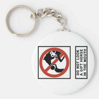 Do Not Look a Gift Horse in the Mouth Sign Keychain