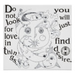 Do not look for love in things print
