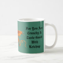 Do Not Meddle In The Affairs Of Dragons Coffee Mug