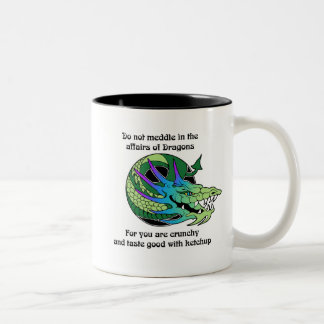 Do Not Meddle in the Affairs of Dragons Two-Tone Coffee Mug