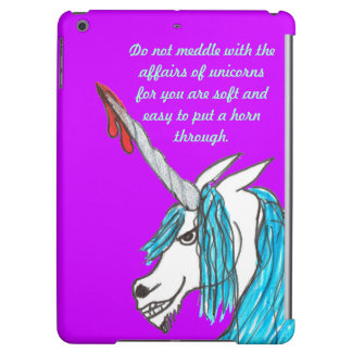 do not meddle with unicorns iPad Air case