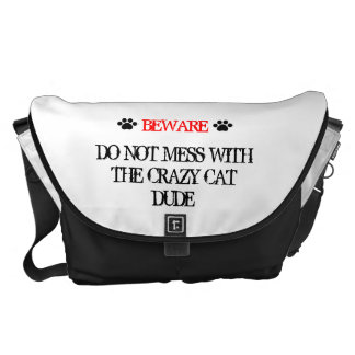 Do Not Mess with the Crazy Cat Dude Messenger Bag