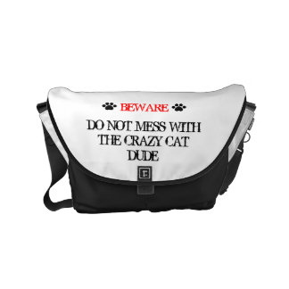 Do Not Mess with the Crazy Cat Dude Small Messenger Bag