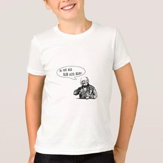 Do Not Mix BLUR with BLUR T-Shirt