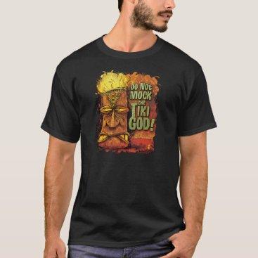 zerostreet Do Not Mock The Tiki God T-Shirt