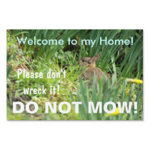 Do Not Mow Bunny Rabbit Natural Habitat Sign