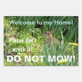 Do Not Mow Bunny Rabbit Natural Habitat Sign