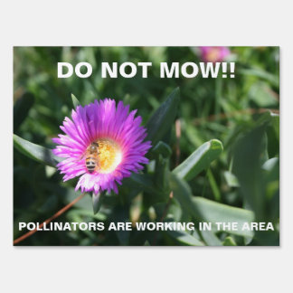 Do Not Mow - Honey Bee Photo Yard Sign