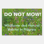 Do Not Mow Wildflower and Natural Habitat Sign