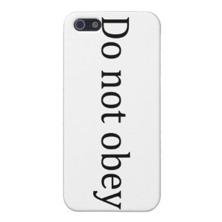 Do not obey cases for iPhone 5