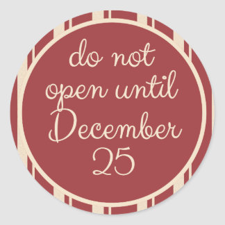 Do Not Open til Dec 25 Stickers by Scarebaby