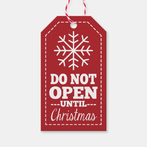 Do Not Open Until Christmas Snowflake - red Pack Of Gift Tags   Zazzle