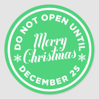 Do Not Open Until Christmas Sticker (CUSTOM COLOR)
