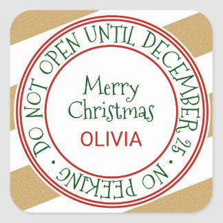 Do Not Open Until December 25 Christmas Gift Square Sticker