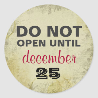 DO NOT Open Until December 25 Gift Stickers