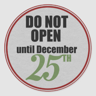 Do Not open until December 25th Stickers
