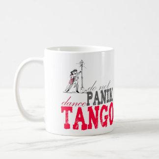 Do not Panik Dance Tango Coffee Mug