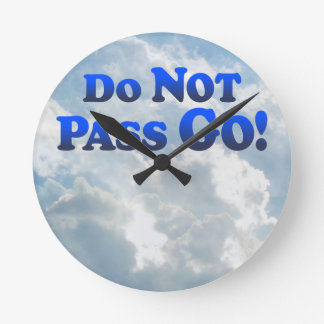 Do Not Pass Go - Multi-Products Round Clock