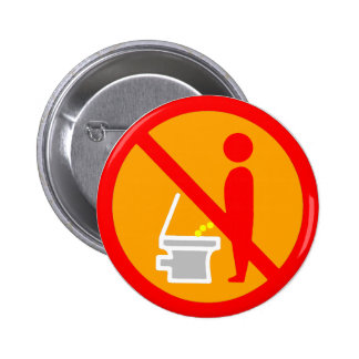 DO NOT PEE TOILET ROAD SIGN PINBACK BUTTON