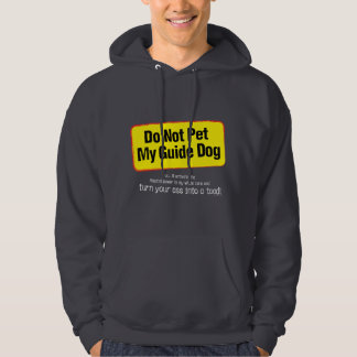 Do Not Pet My Guide Dog! Hoodie