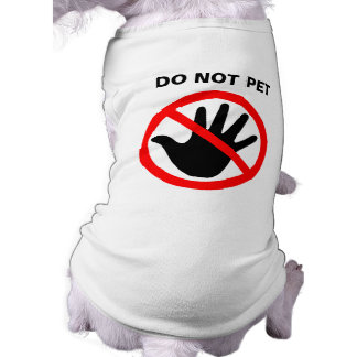 """""""Do not pet"""" t-shirt for dogs"""
