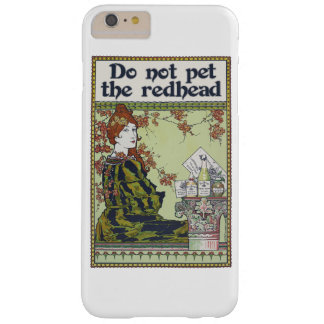 Do not pet the redhead vintage redheaded barely there iPhone 6 plus case