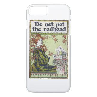 Do not pet the redhead vintage redheaded iPhone 7 plus case