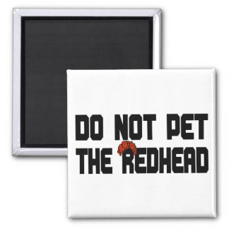 Do Not Pet The Redhead (w/ Wig) 2 Inch Square Magnet