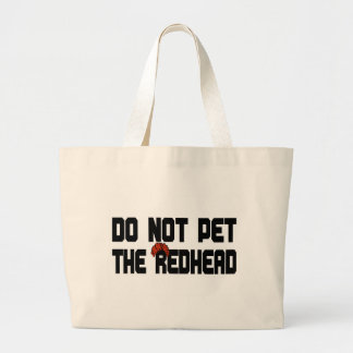Do Not Pet The Redhead (w/ Wig) Large Tote Bag