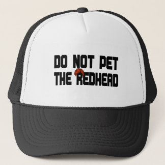 Do Not Pet The Redhead (w/ Wig) Trucker Hat