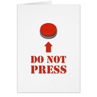 Do Not Press the Red Button Card
