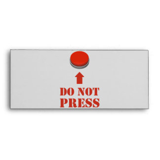 Do Not Press the Red Button Envelopes