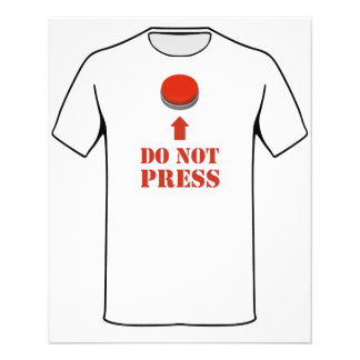 Do Not Press the Red Button Flyers
