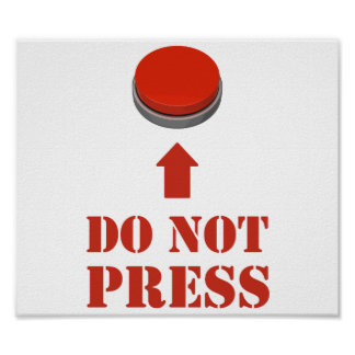 Do Not Press the Red Button Poster